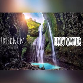 Freednom -Holy Water mp3 download