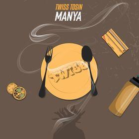 Twiss Tossin -Manya