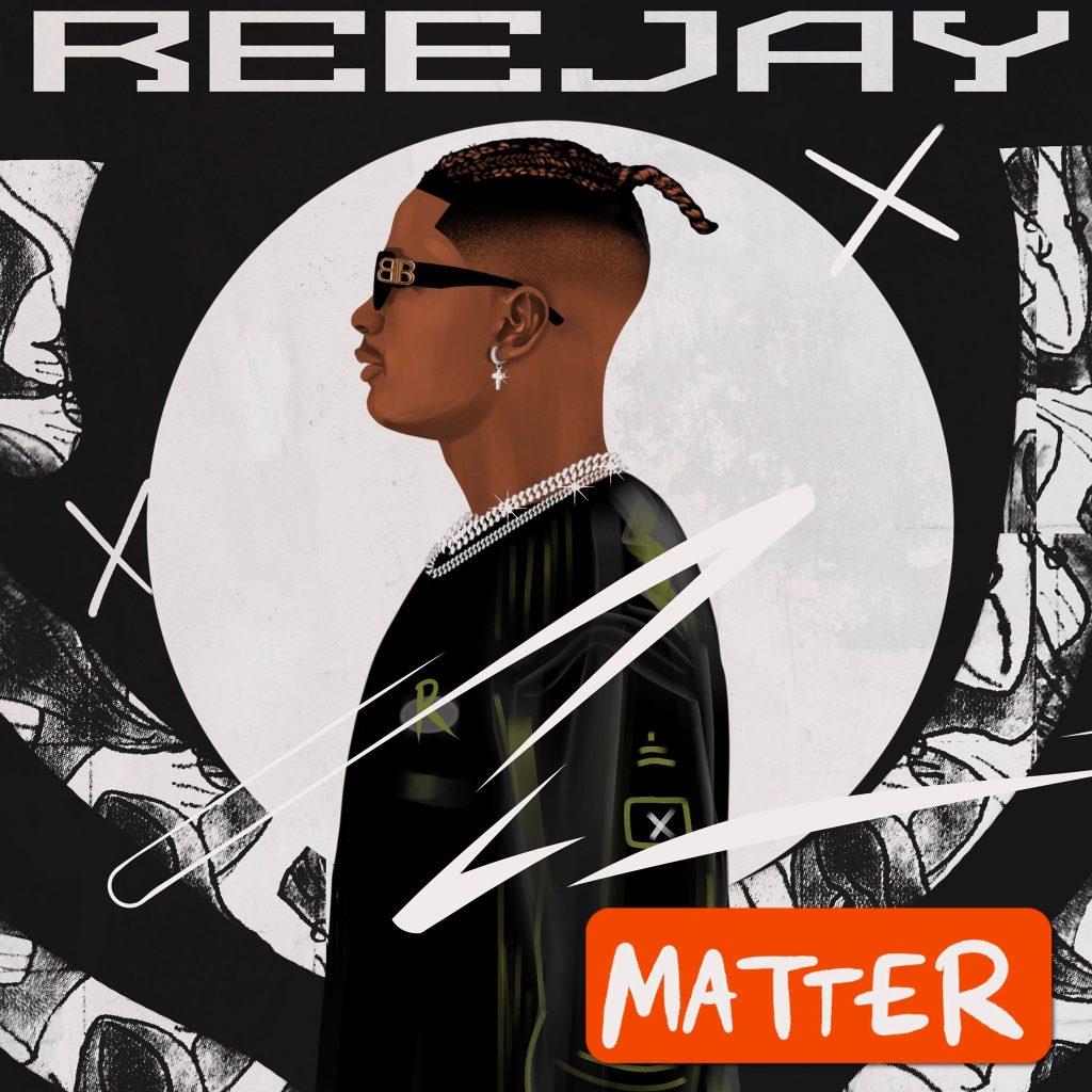 Reejay - Matter MP3 Download