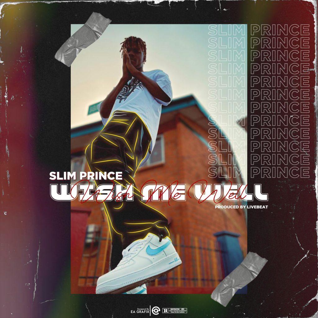 Slim Prince - Wish Me Well