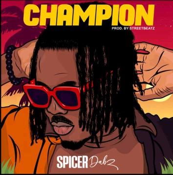 Spicer Dabz - Champion