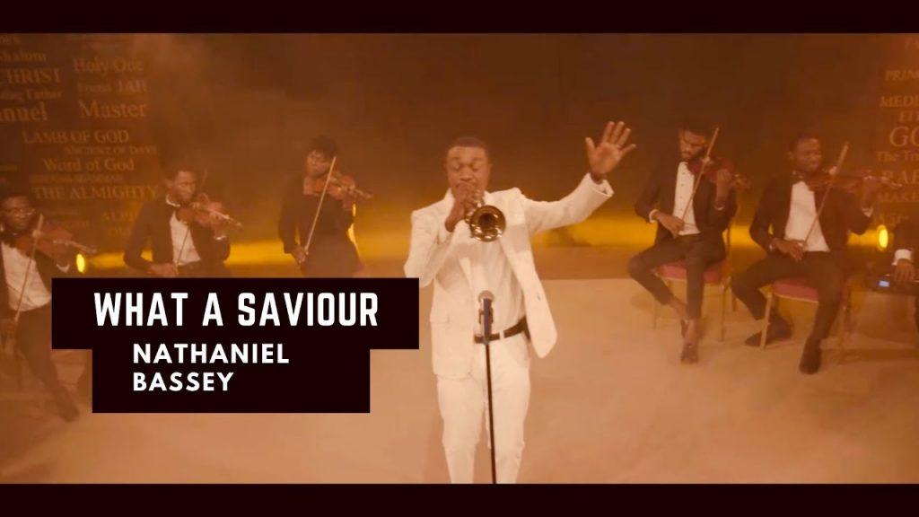 Nathaniel Bassey - What A Savior Video
