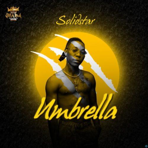 Solidstar - Umbrella MP3 Download