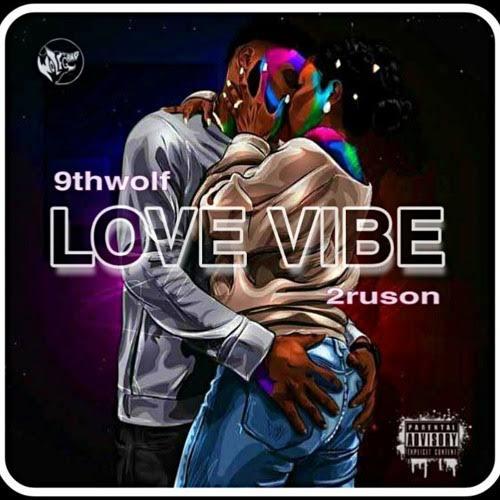 9thwolf - Love Vibe MP3 Download