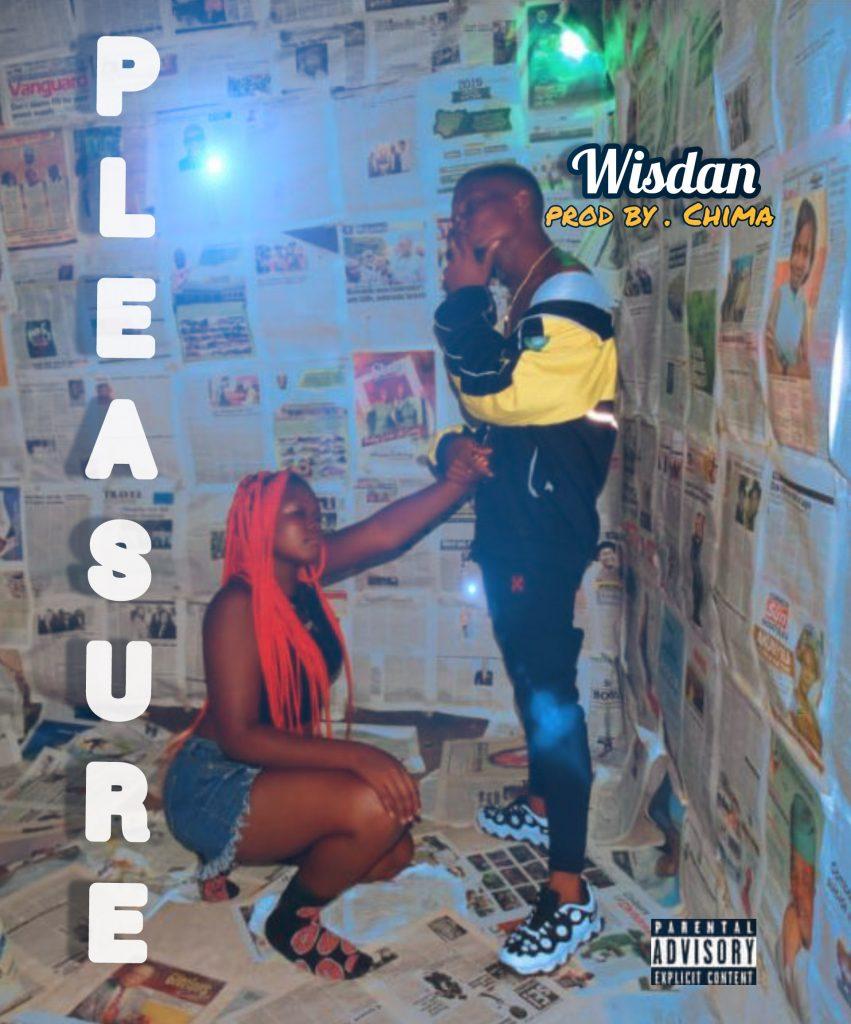 Wisdan - Pleasure MP3 Download