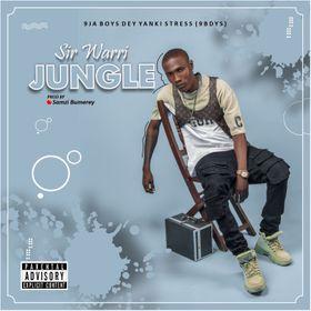 Sir Warri - Jungle MP3 Download