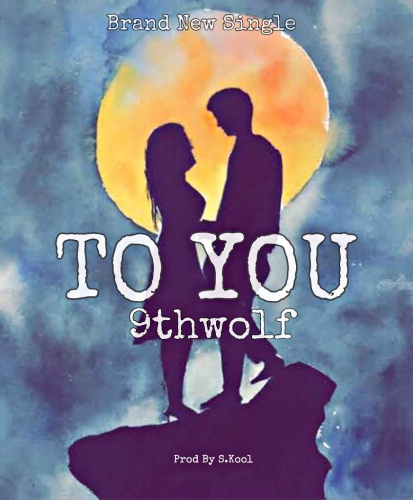 9thwolf - To You MP3 Download