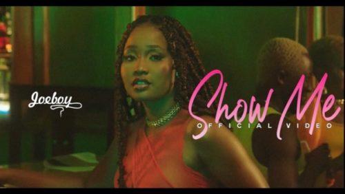 Joeboy – Show Me Video Download