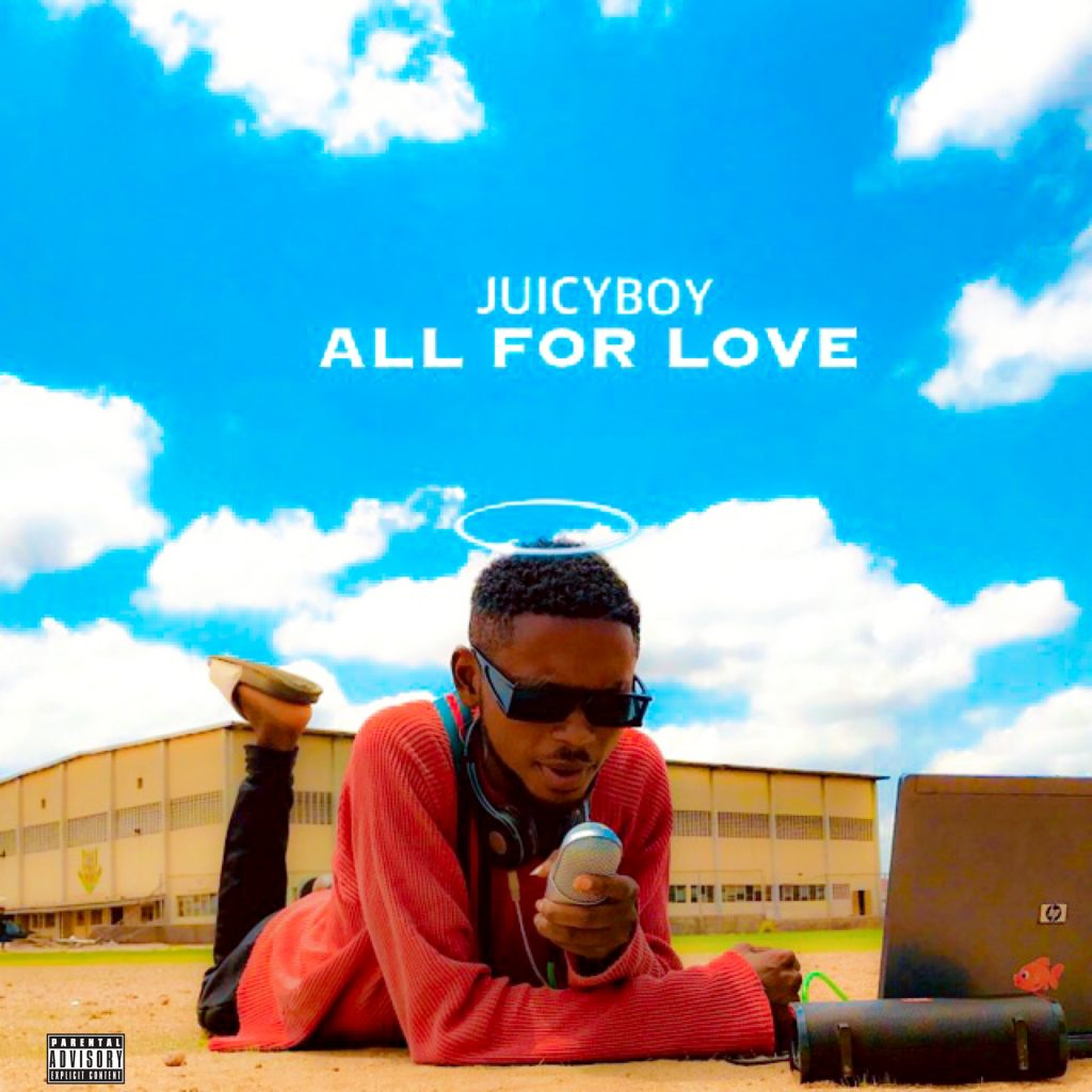Juicyboy - All For Love Mp3 Download
