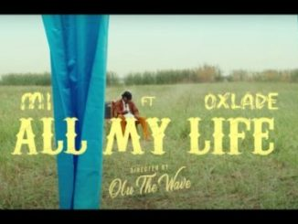 M.I Abaga - All My Life Video