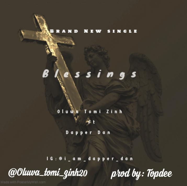 Dapper Dan - Blessings Mp3 Download