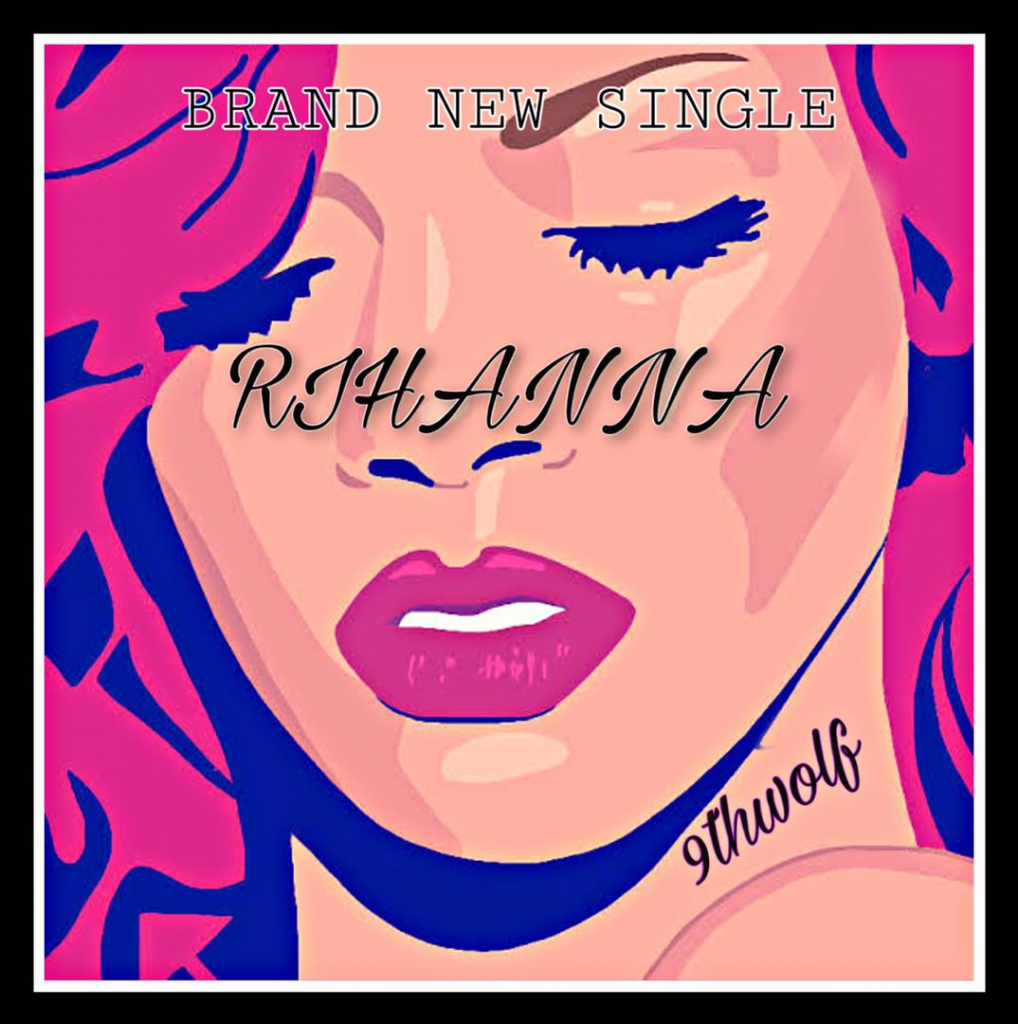 9thwolf - Rihana MP3 Download