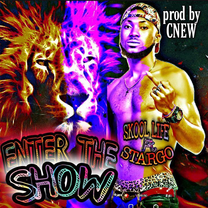 Skool Life - Enter The Show ft Stargo Prinxy