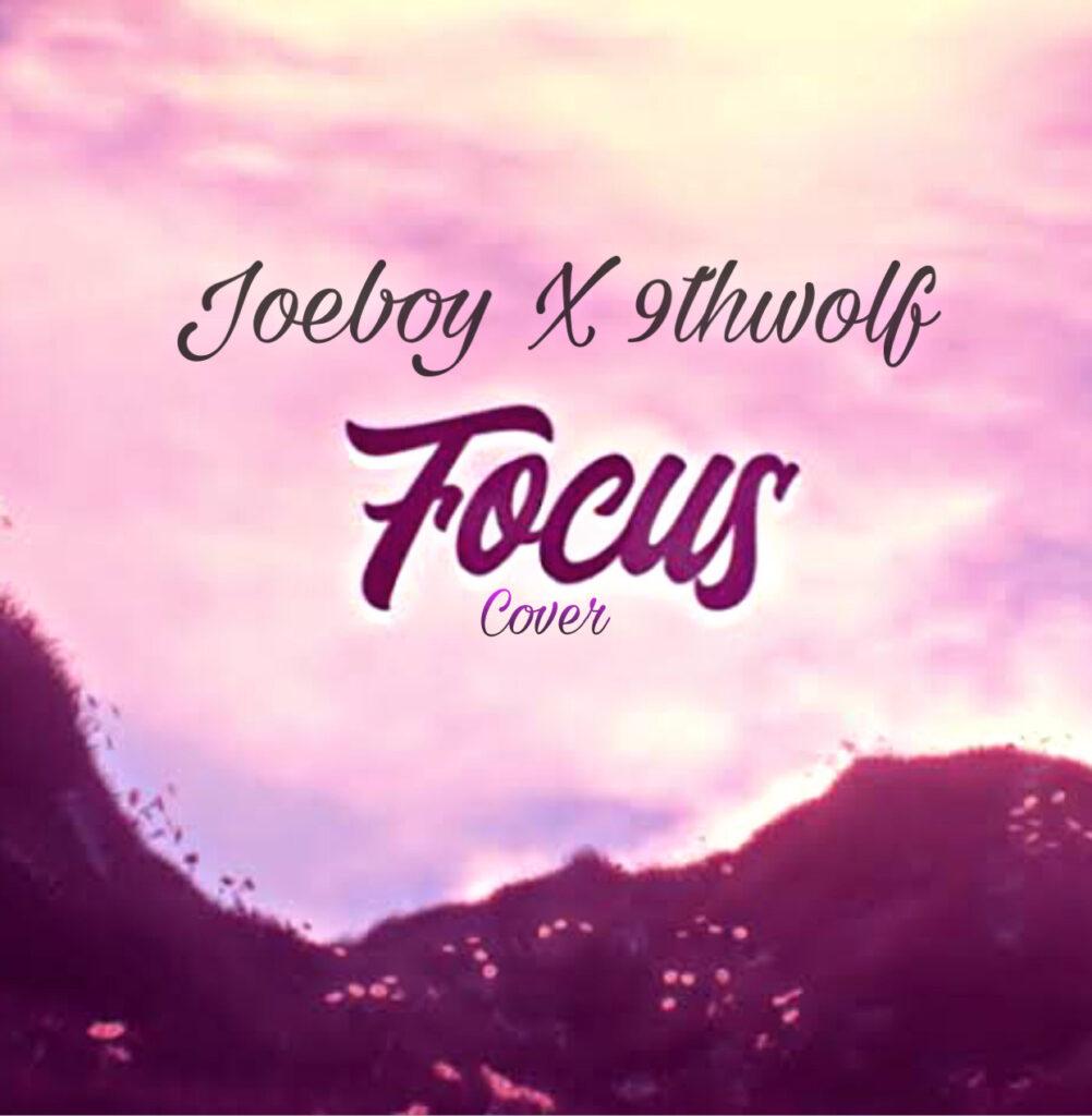 9thwolf - Focus (Cover) Mp3 Download