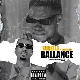 Durella ft Made Millz - Ballance Mp3 Download