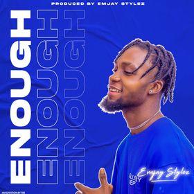 Emjay Stylez - Enough Mp3 Download