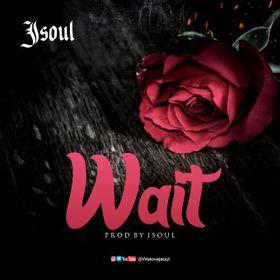 JSoul - Wait Mp3 Download
