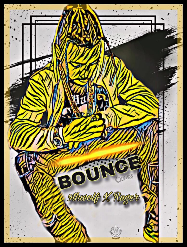 9thwolf & Ruger - Bounce (Cover) MP3 Download