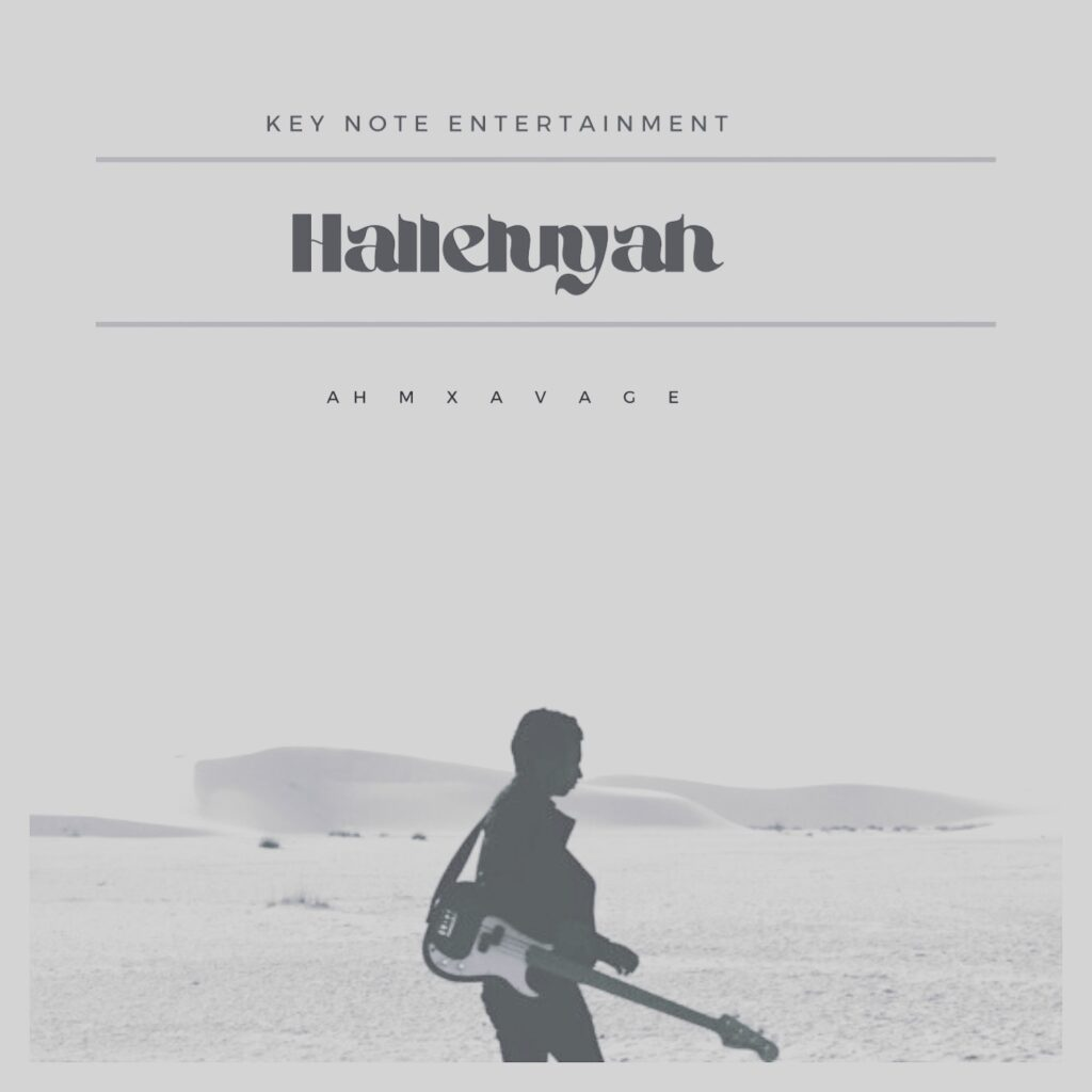 Ahm Xavage Halleluyah MP3 Download