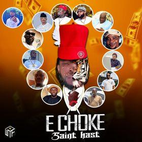 Saint Kast - E Choke MP3 Download