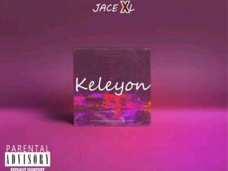 Jace XL - Keleyon MP3 Download