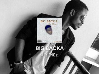 Lït Müz - Big Backa MP3 Download